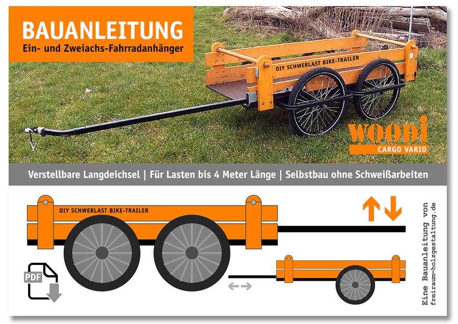 fahrradanhaenger selber bauen - Die bauanleitung für den Lastenanhänger.